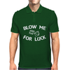 Blow Me For Luck Mens Polo