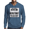 BLR Go Fat and Go Ugly Early, And You'll Never Go Home Along Mens Hoodie