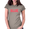 Blue is Blue. Womens Fitted T-Shirt