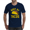 Body By Tacos Funny Mens T-Shirt