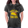 Body By Tacos Funny Womens Polo