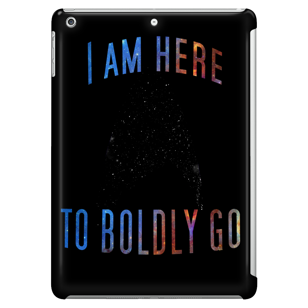 Boldly Go Tablet