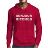 Bonjour Bitches. Mens Hoodie