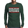 Bonjour Bitches. Mens Long Sleeve T-Shirt