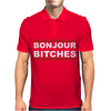 Bonjour Bitches. Mens Polo