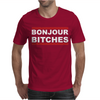 Bonjour Bitches. Mens T-Shirt
