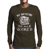 Booked All Weekend Mens Long Sleeve T-Shirt