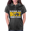 Born To Dive Forced To Work Womens Polo
