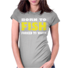Born To Fish Forced To Work Womens Fitted T-Shirt