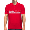 Born To Fly Forced To Work Mens Polo