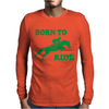 Born To Ride Horse Riding Pony Horse Mens Long Sleeve T-Shirt