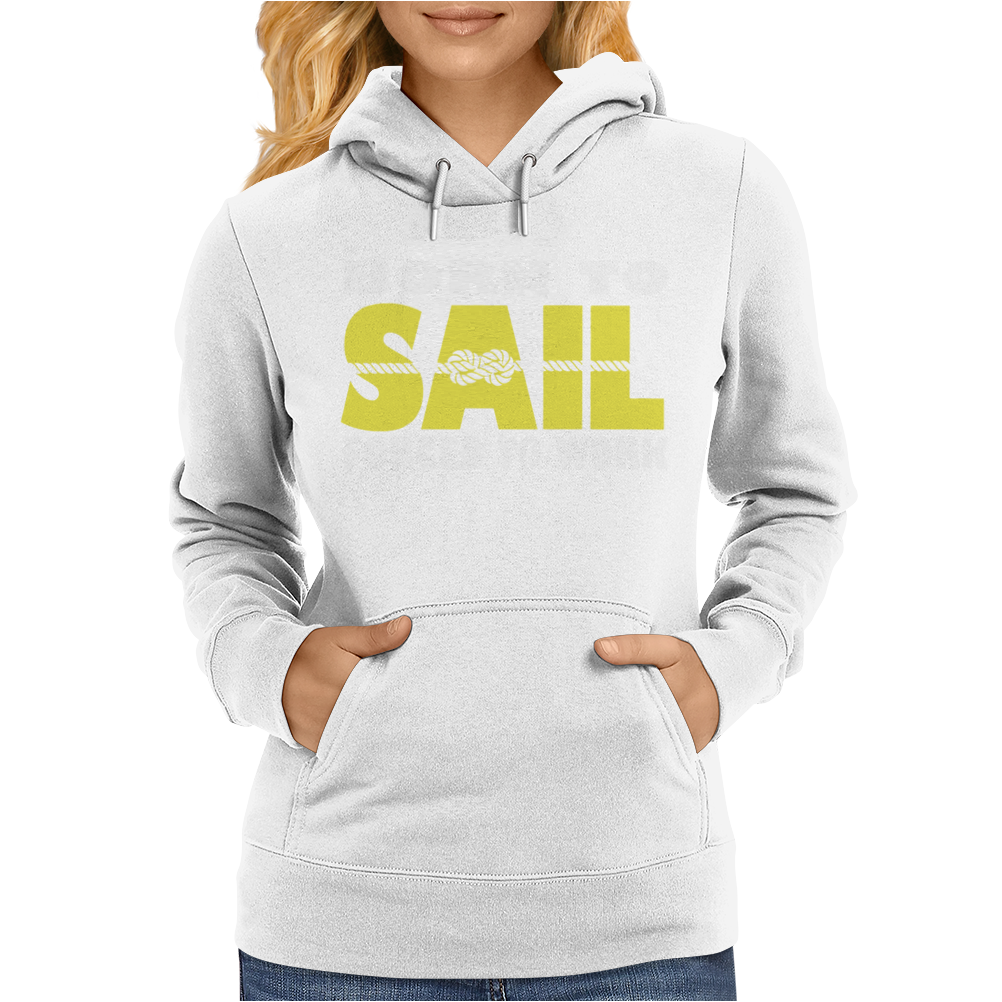 Born To Sail Forced To Work Womens Hoodie