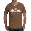 Born To Shoot Forced To Work Mens T-Shirt