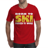 Born To Ski Forced To Work Mens T-Shirt