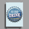 bottle cap crown cap blue crown cork ice cold drink join the party enjoy your party drink alcohol Poster Print (Portrait)
