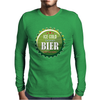 bottle cap crown cap green crown cork ice cold german beer join the party enjoy your party alcohol Mens Long Sleeve T-Shirt