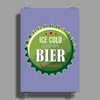 bottle cap crown cap green crown cork ice cold german beer join the party enjoy your party alcohol Poster Print (Portrait)