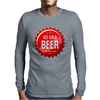 bottle cap crown cap red crown cork ice cold beer join the party enjoy your party drink alcohol Mens Long Sleeve T-Shirt