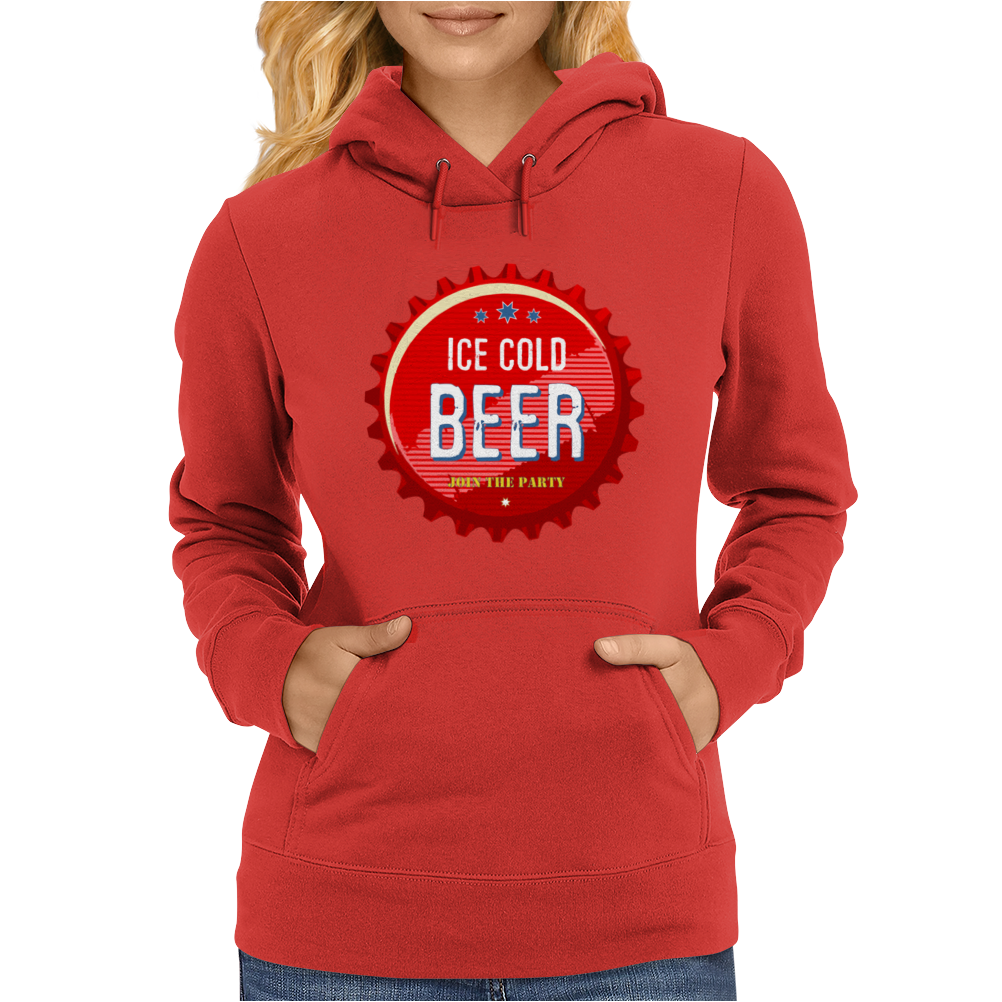 bottle cap crown cap red crown cork ice cold beer join the party enjoy your party drink alcohol Womens Hoodie