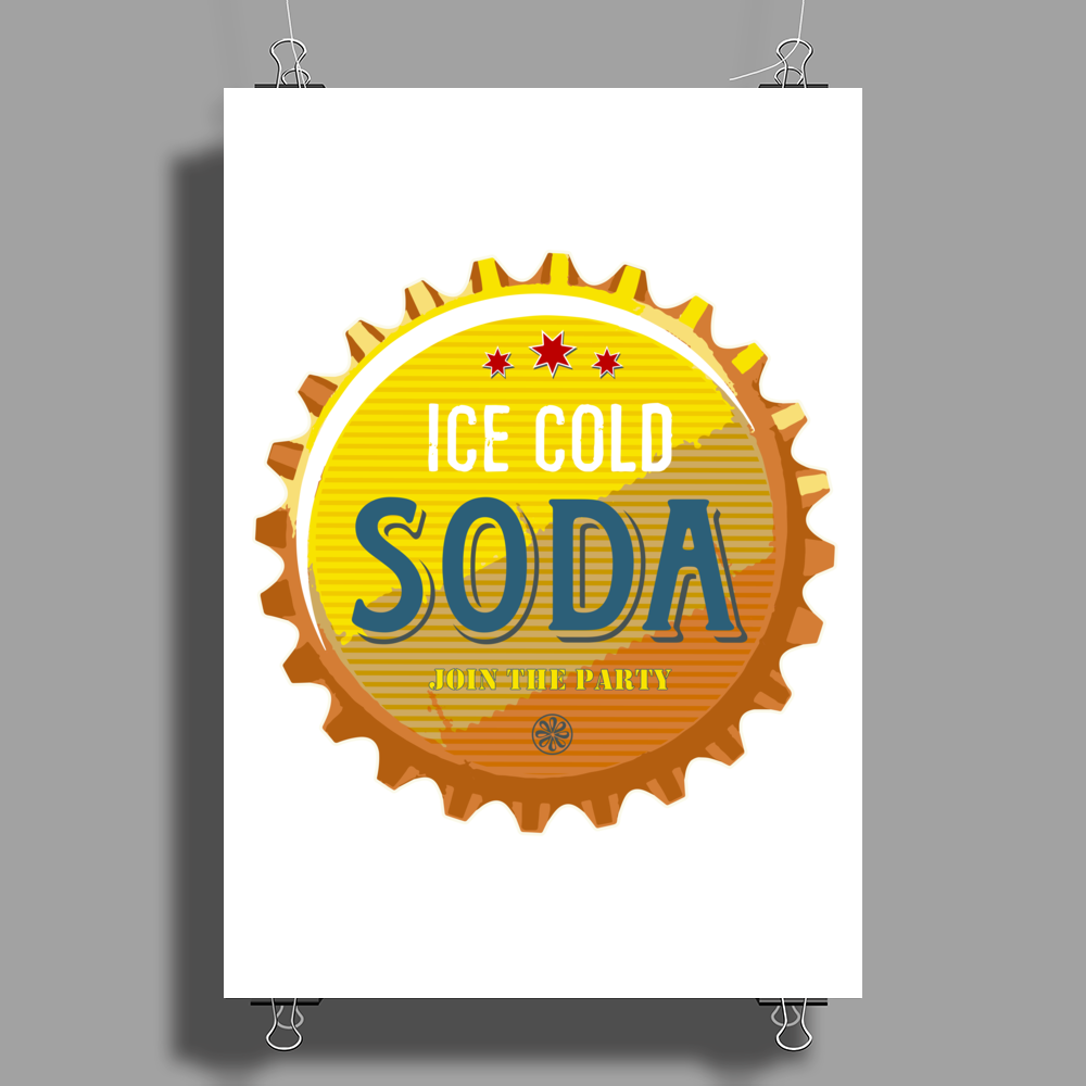 bottle cap crown cap yellow crown cork ice cold soda join the party enjoy your party drink water Poster Print (Portrait)