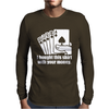 Bought This Shirt With Your Money Poker Mens Long Sleeve T-Shirt