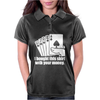 Bought This Shirt With Your Money Poker Womens Polo