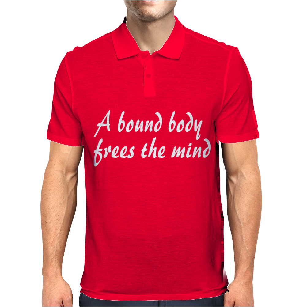 bound body frees the mind Mens Polo