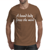 bound body frees the mind Mens T-Shirt