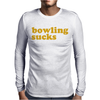 Bowling Sucks Mens Long Sleeve T-Shirt