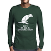 Boy My Ass Is Dragging Today Mens Long Sleeve T-Shirt