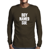 Boy name sue funny movie tees Mens Long Sleeve T-Shirt