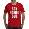 Boy Named Sue Mens T-Shirt