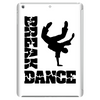 Breakdance Dancer Tablet