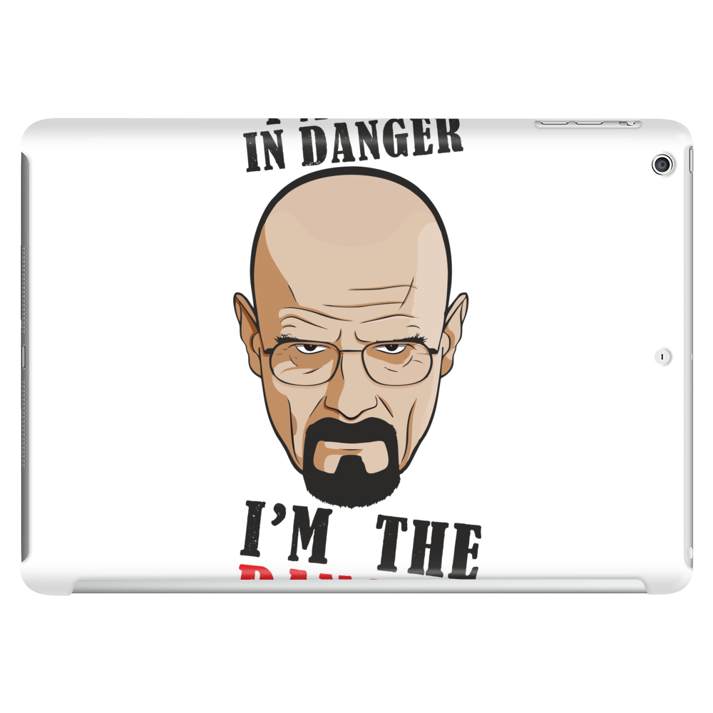 Breaking Bad - I'm not in danger, i'm the danger Tablet (horizontal)