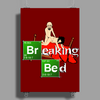 BREAKING BED Poster Print (Portrait)