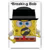 Breaking Bob   Tablet (vertical)