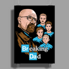 Breaking Dad Poster Print (Portrait)