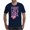Breast Cancer - Fight Like a Girl Mens T-Shirt