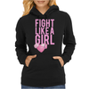 Breast Cancer - Fight Like a Girl Womens Hoodie