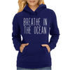 BREATH IN THE OCEAN Womens Hoodie