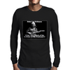 Brian Lee Robinson, What you think of me is none of my business. Mens Long Sleeve T-Shirt