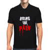 Bring The Pain Mens Polo