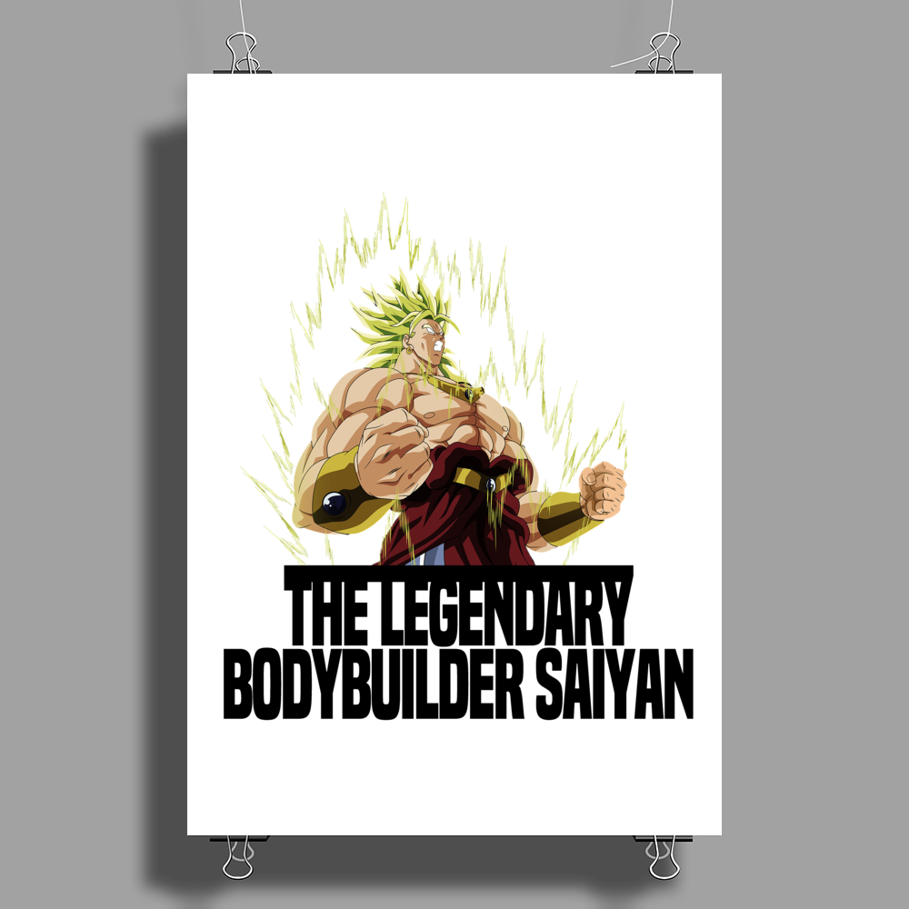 Broly The Legendary Bodybuilder Saiyan Poster Print (Portrait)