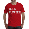 Buck Furpees Mens T-Shirt