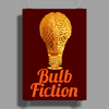 Bulb Fiction Poster Print (Portrait)