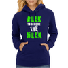 Bulk To Become The Hulk Womens Hoodie