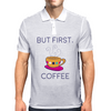 But First, Coffee Mens Polo