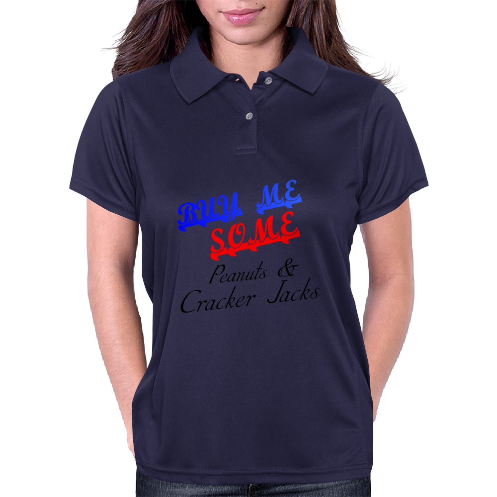 BUY ME SOME PEANUTS AND CRACKER JACKS Womens Polo