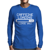 Caffeine Loading Mens Long Sleeve T-Shirt