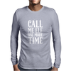 Call Me Elf One More Time Mens Long Sleeve T-Shirt